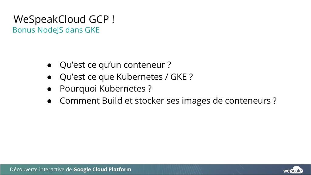 WeSpeakCloud GCP ! Découverte interactive de Go...