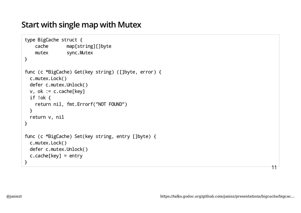 Start with single map with Mutex type BigCache ...