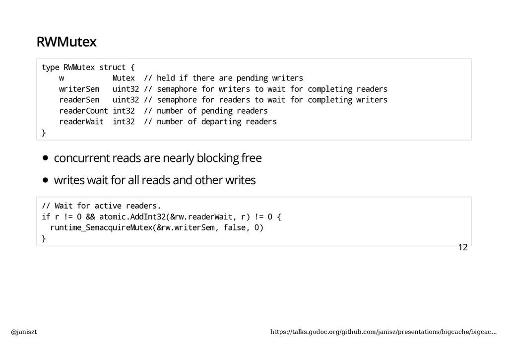 RWMutex type RWMutex struct { w Mutex // held i...