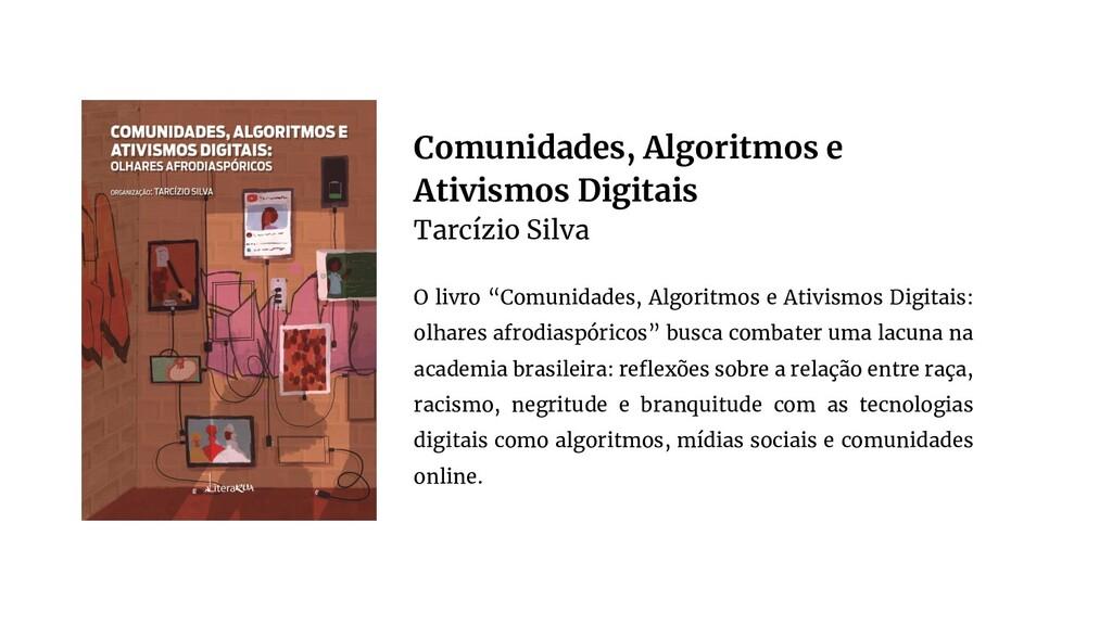 Comunidades, Algoritmos e Ativismos Digitais Ta...