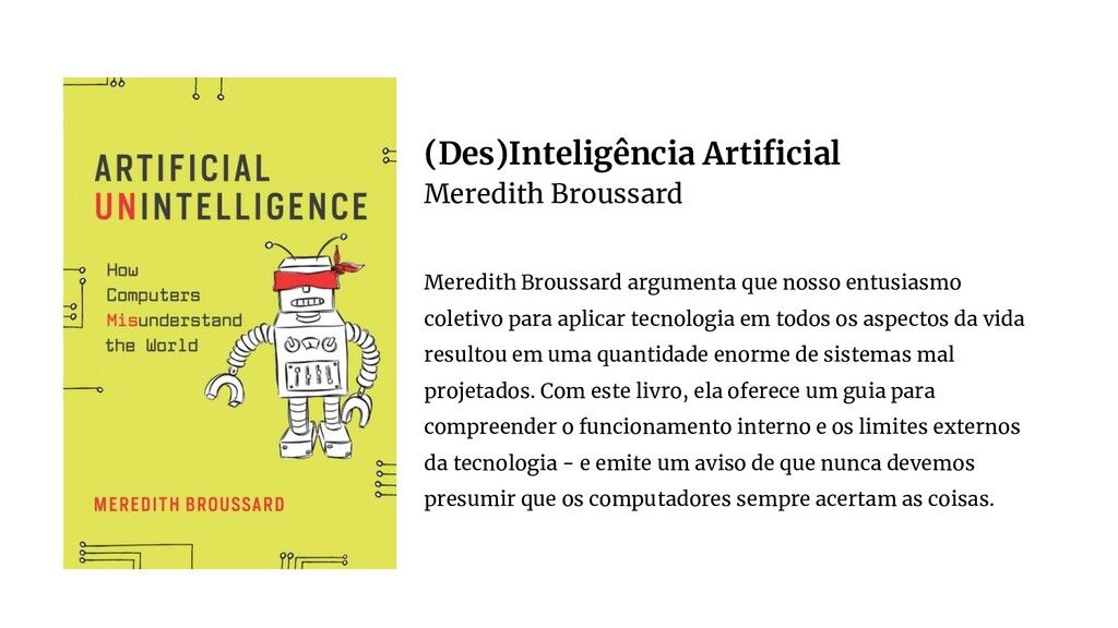(Des)Inteligência Artificial Meredith Broussard ...