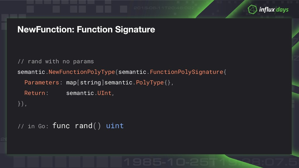 // rand with no params semantic.NewFunctionPoly...