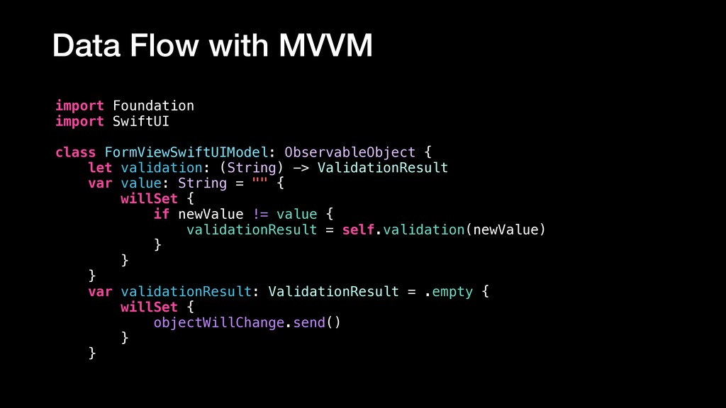 Data Flow with MVVM import Foundation import Sw...