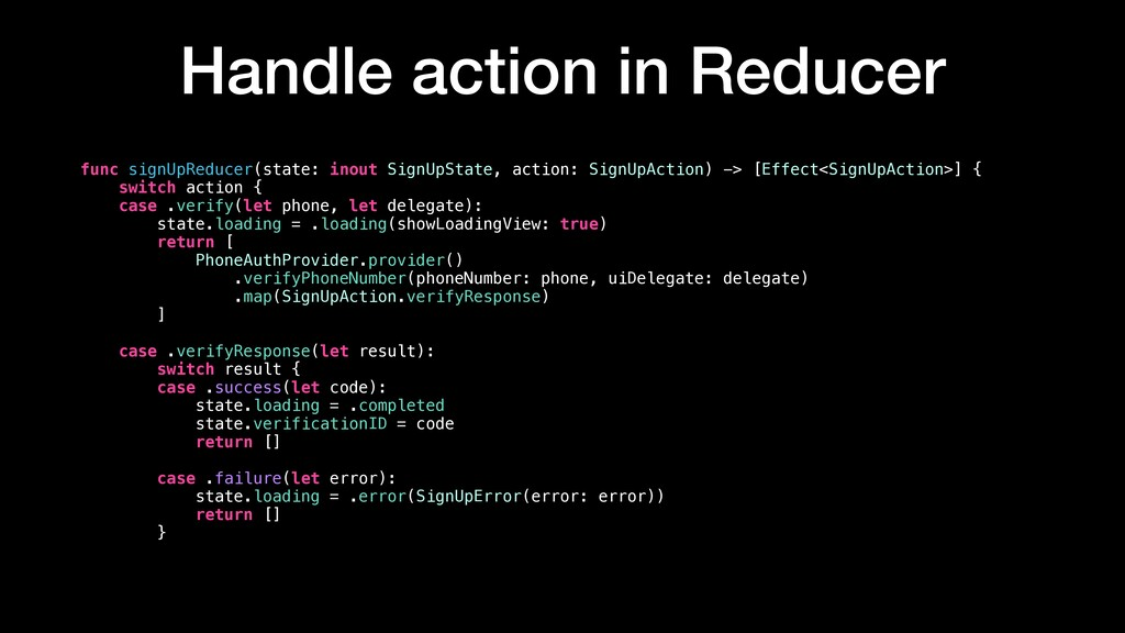 Handle action in Reducer func signUpReducer(sta...
