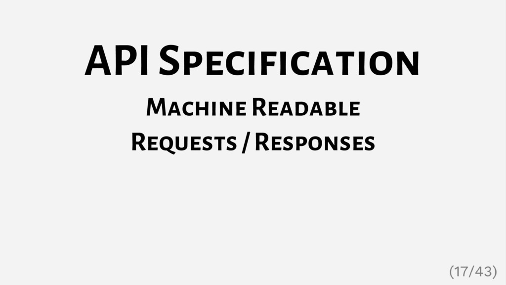API Specification Machine Readable Requests / R...