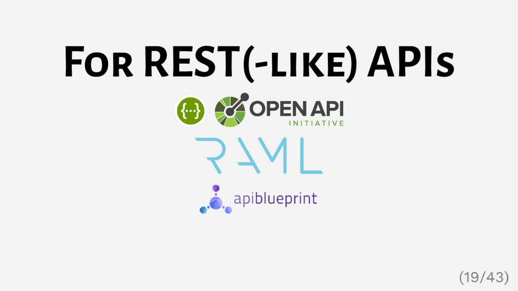 For REST(-like) APIs