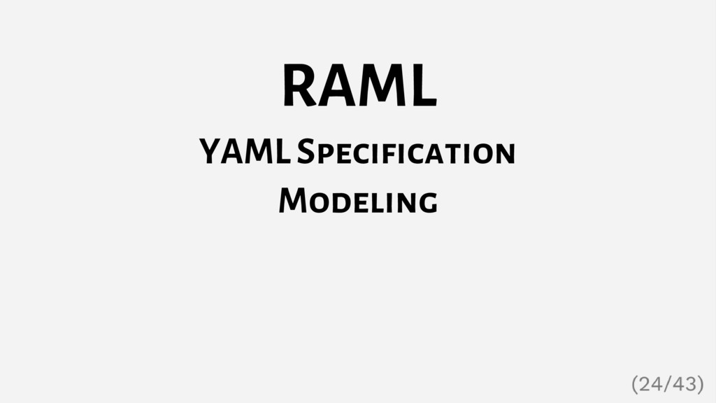 RAML YAML Specification Modeling