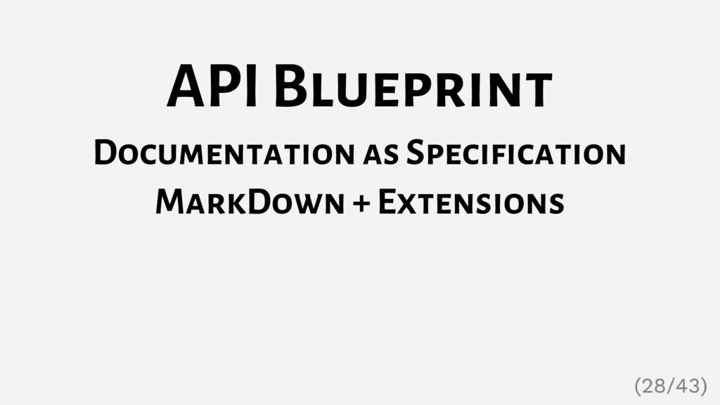 API Blueprint Documentation as Specification Ma...