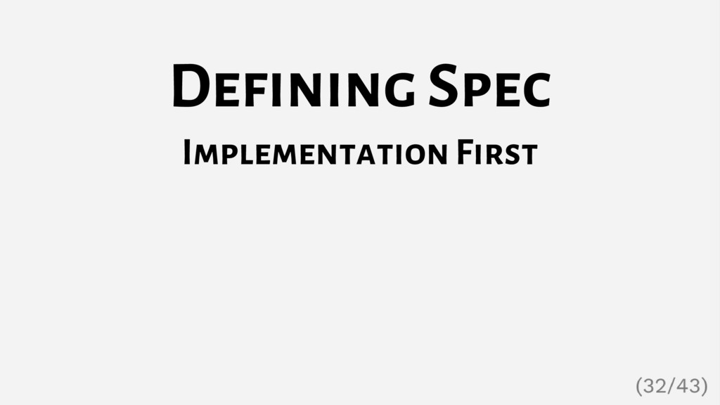 Defining Spec Implementation First