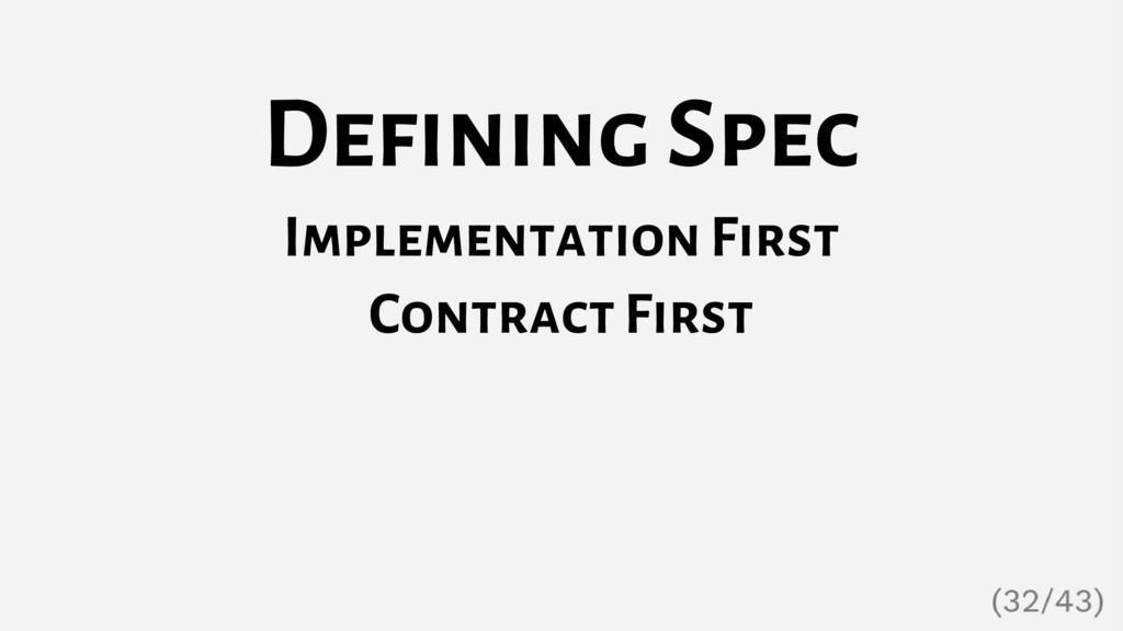 Defining Spec Implementation First Contract Fir...