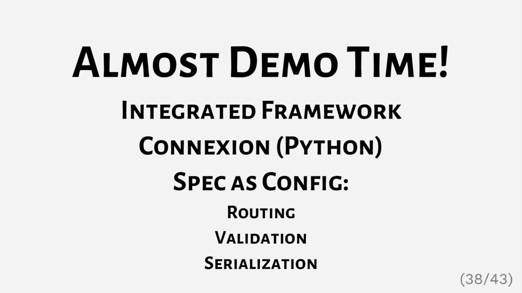Almost Demo Time! Integrated Framework Connexio...