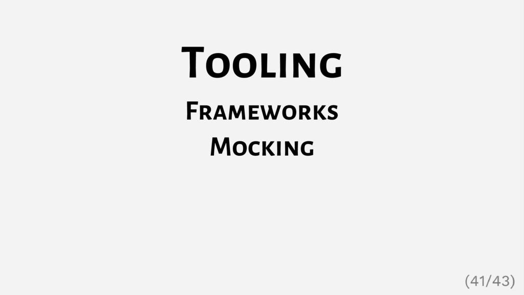 Tooling Frameworks Mocking