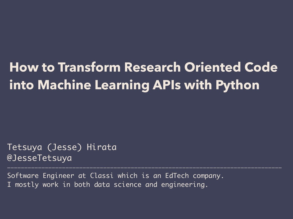 How to Transform Research Oriented Code into Ma...