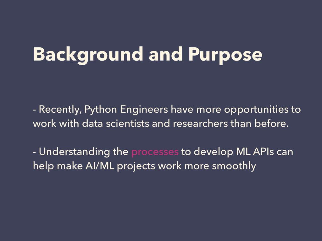 Background and Purpose - Recently, Python Engin...