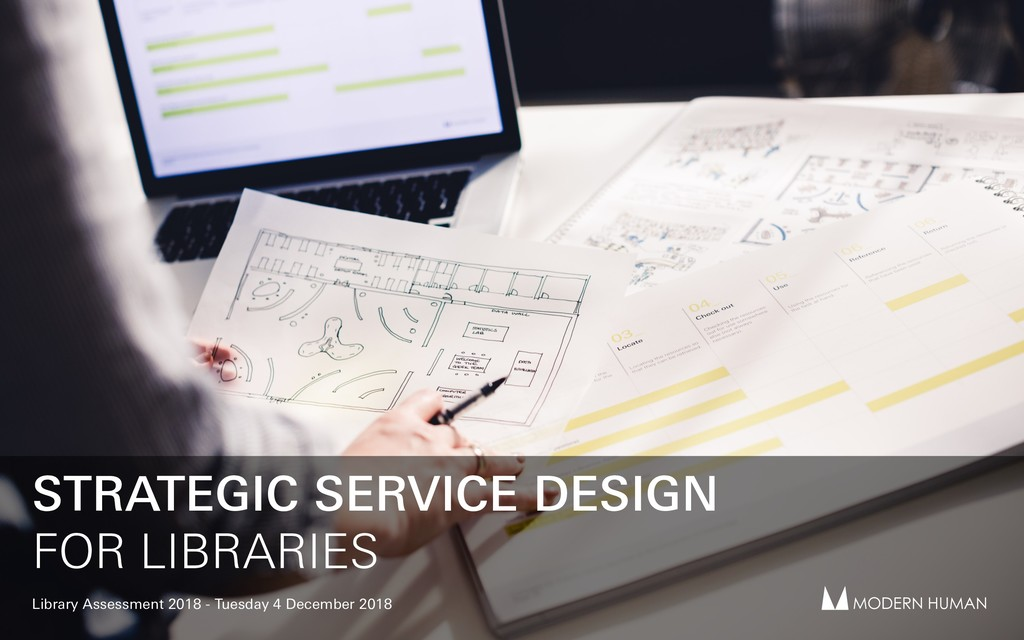 STRATEGIC SERVICE DESIGN FOR LIBRARIES Library ...