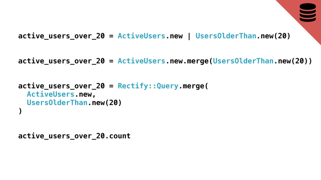 active_users_over_20 = ActiveUsers.new   UsersO...