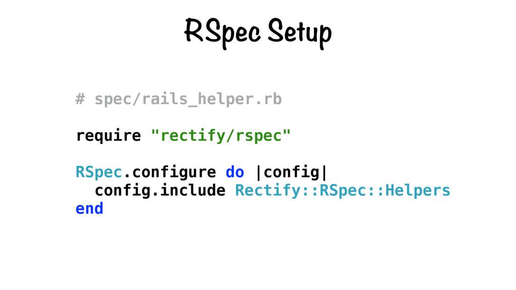 """RSpec Setup # spec/rails_helper.rb require """"rec..."""