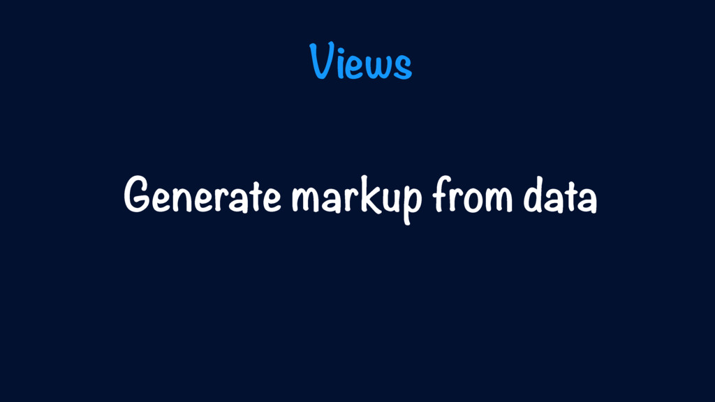 Generate markup from data Views