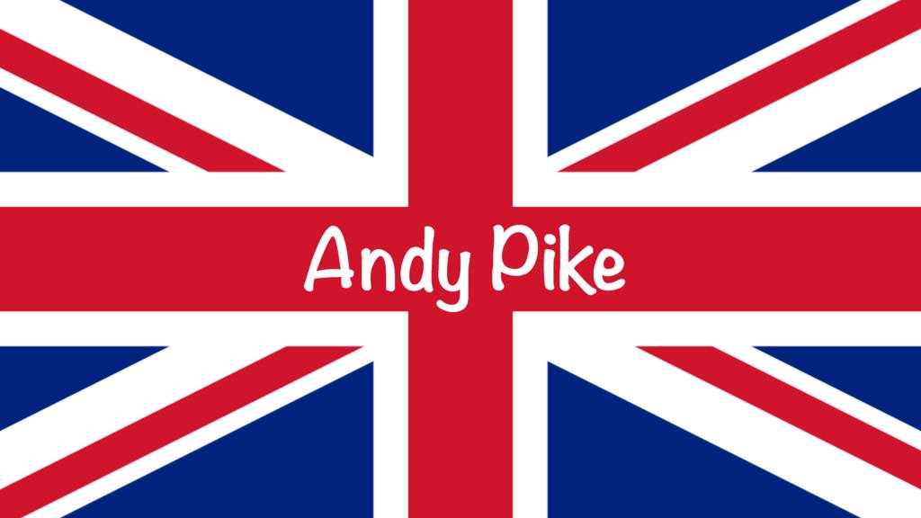 Andy Pike