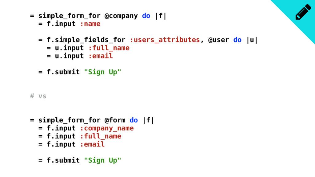 = simple_form_for @company do  f  = f.input :na...