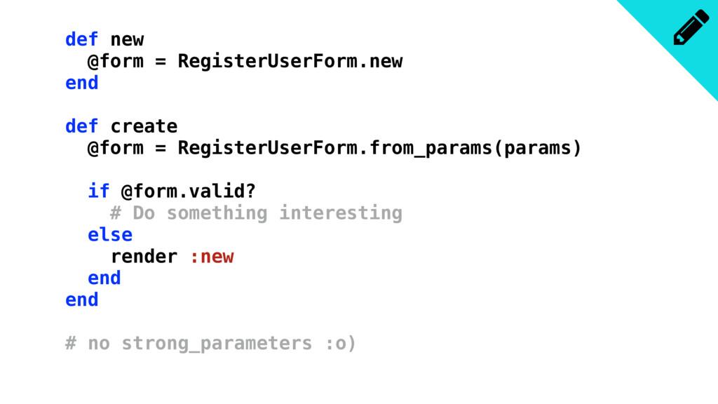 def new @form = RegisterUserForm.new end def cr...