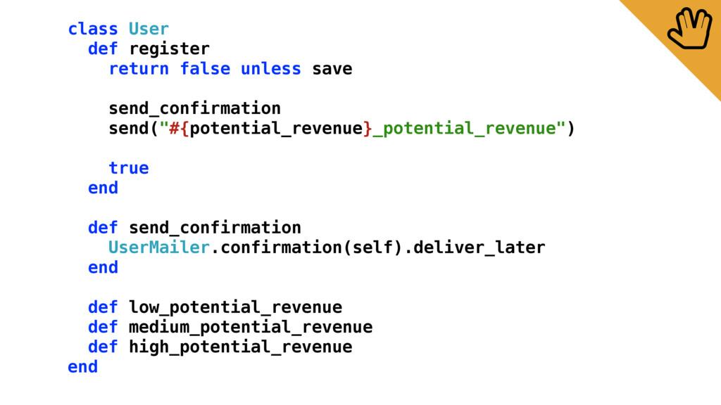 class User def register return false unless sav...