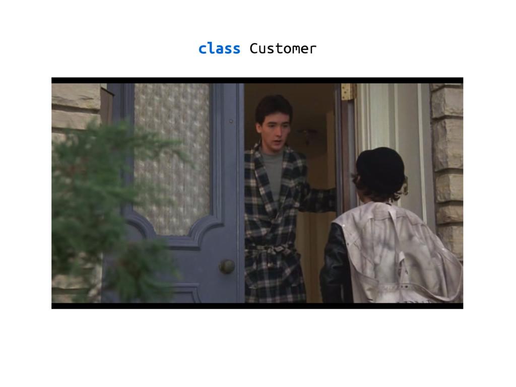 class Customer