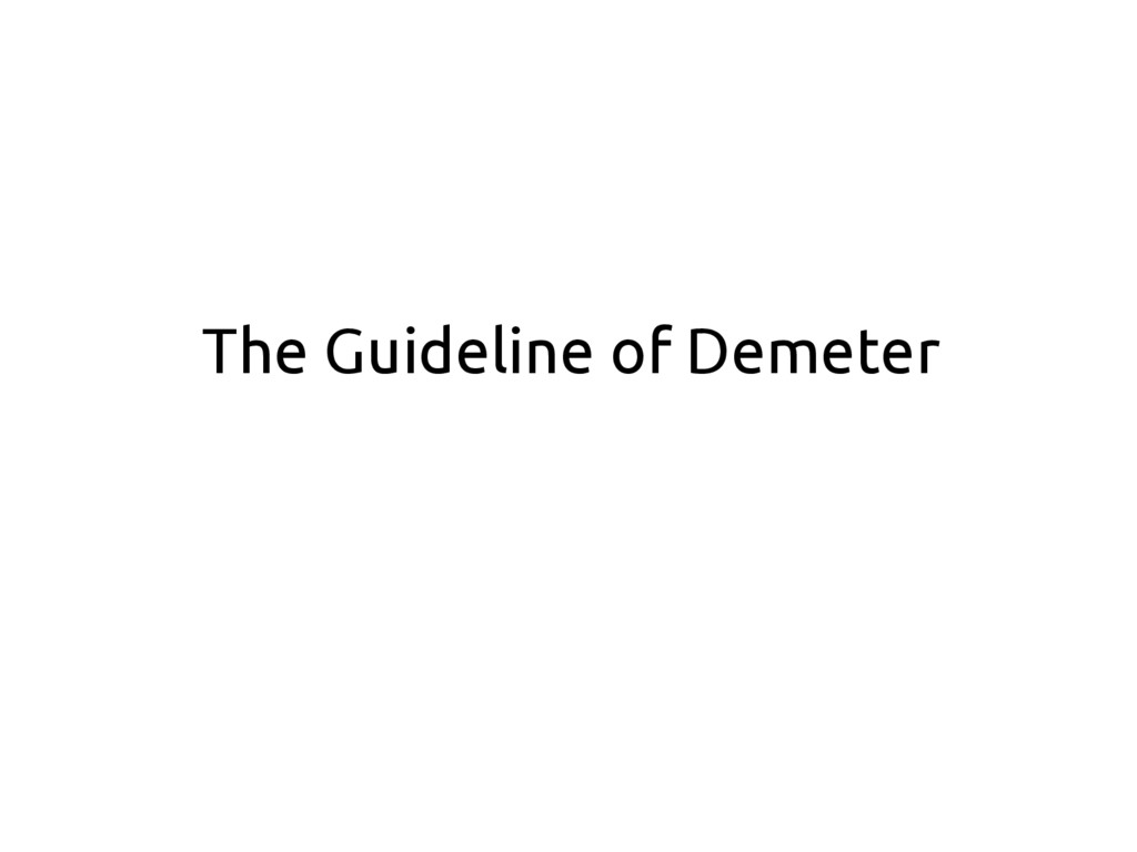 The Guideline of Demeter