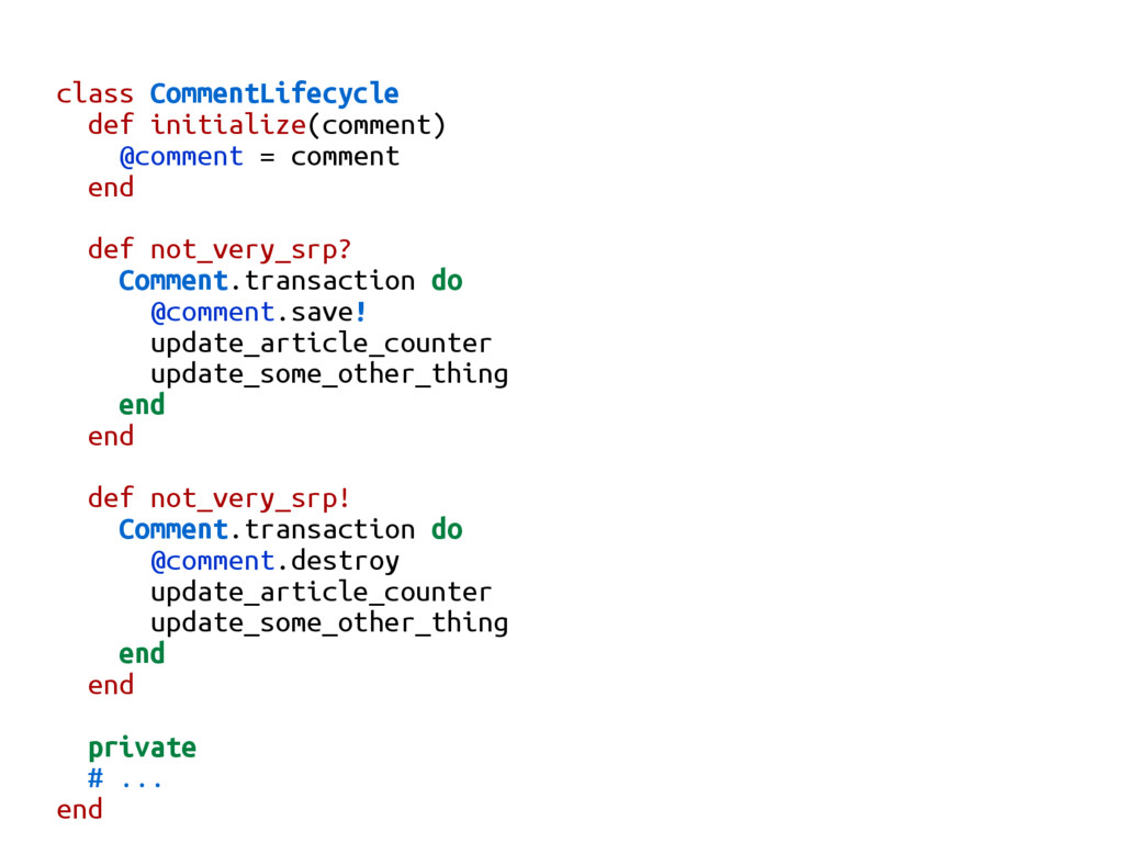 class CommentLifecycle def initialize(comment) ...