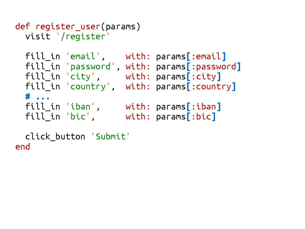 def register_user(params) visit '/register' fil...