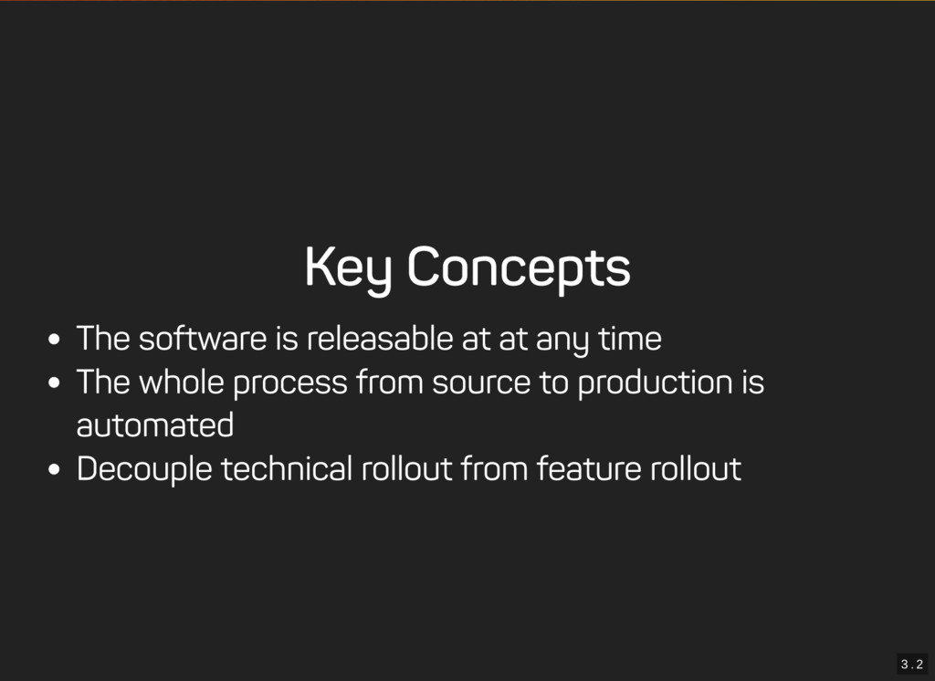 3 . 2 Key Concepts The software is releasable a...