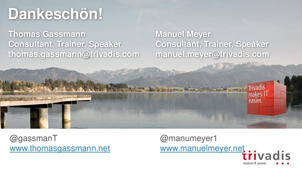 Dankeschön! Manuel Meyer Consultant, Trainer, S...