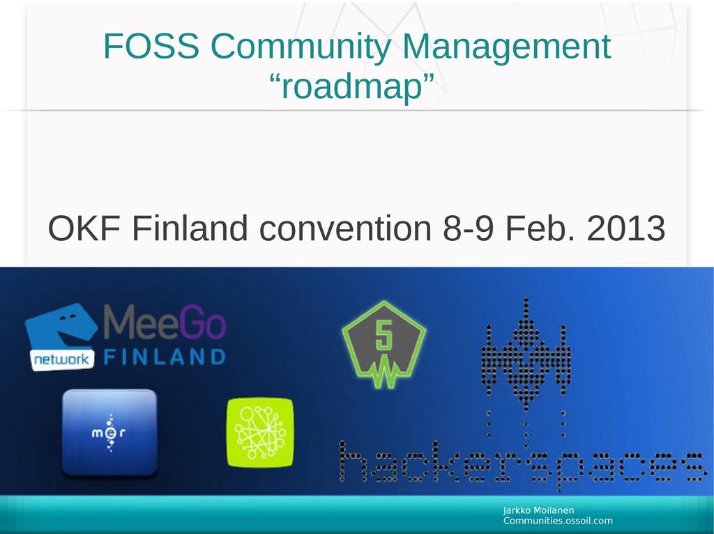 Jarkko Moilanen Communities.ossoil.com 2013-02-...