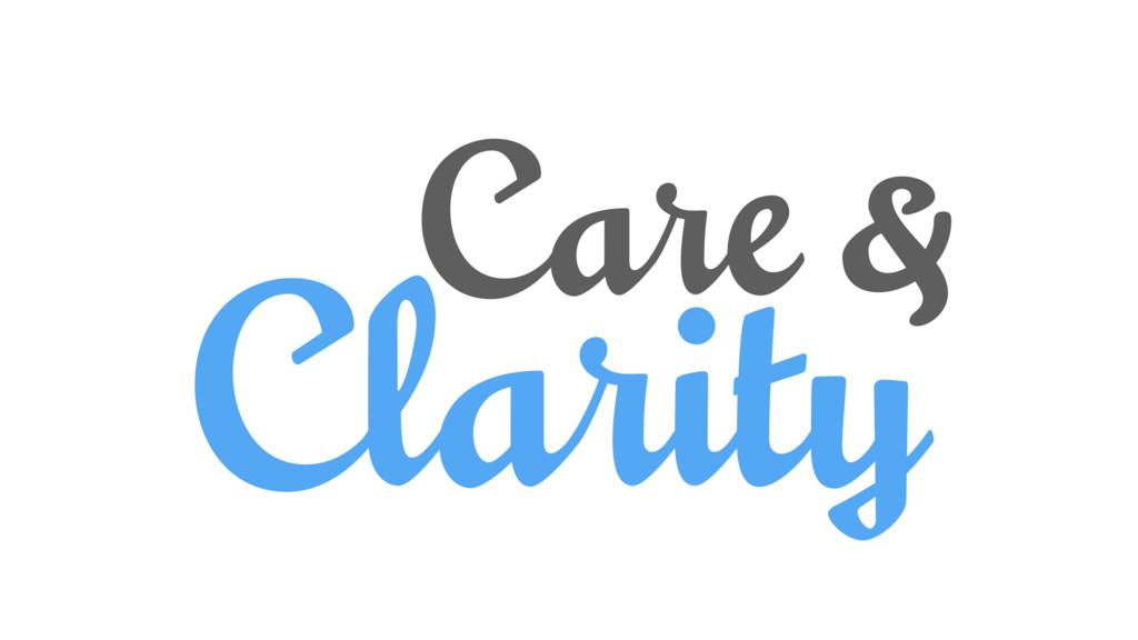 Clarity Care &