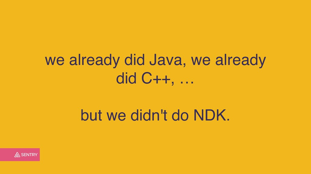 we already did Java, we already did C++, … but ...