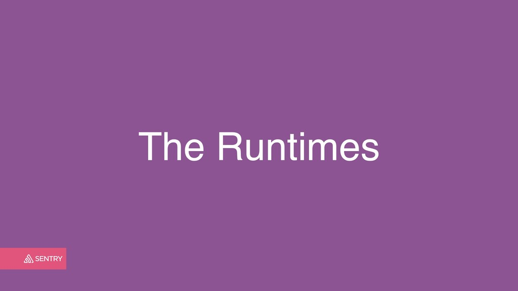The Runtimes