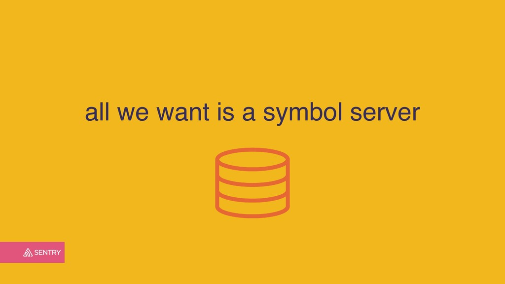 all we want is a symbol server
