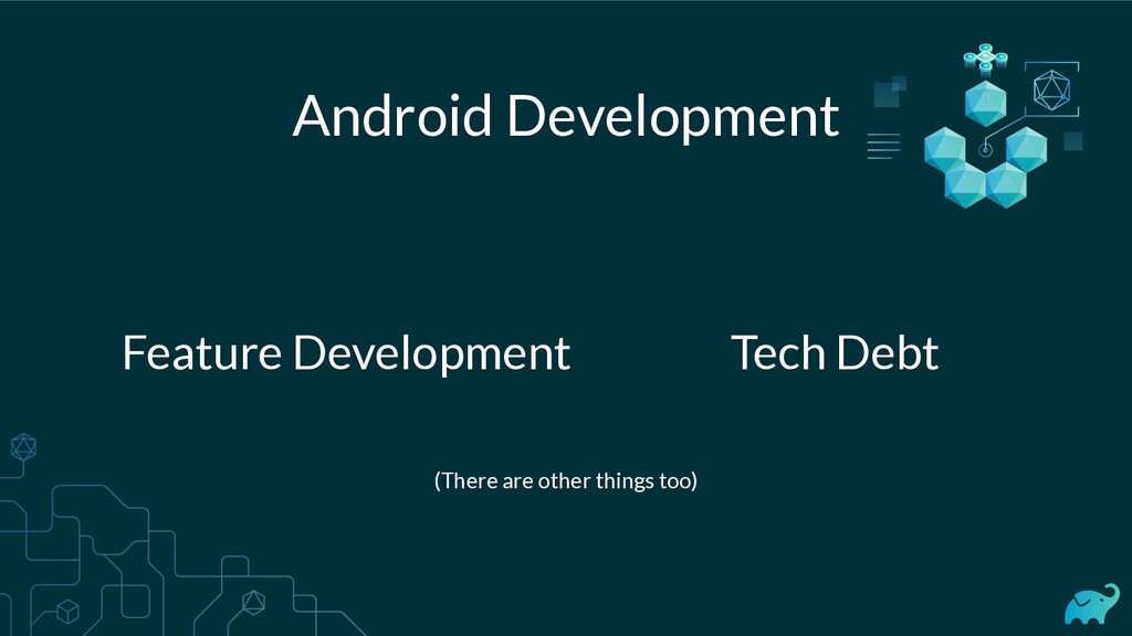 Android Development Feature Development Tech De...