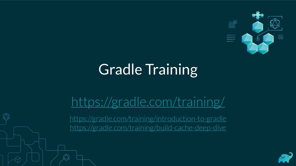 Gradle Training https://gradle.com/training/ ht...