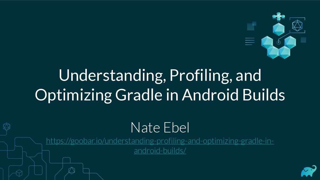 Understanding, Profiling, and Optimizing Gradle...