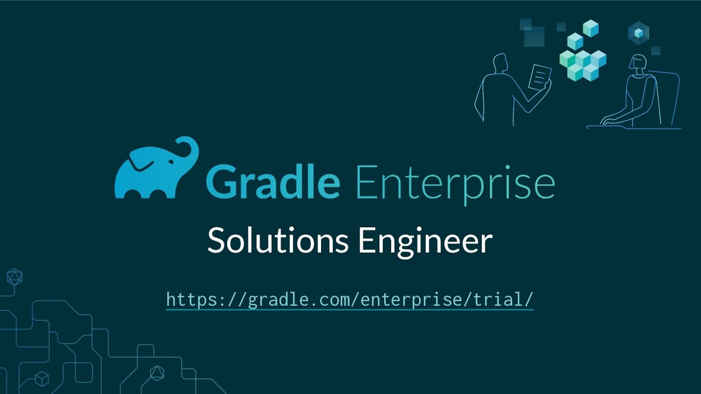 Solutions Engineer https://gradle.com/enterpris...