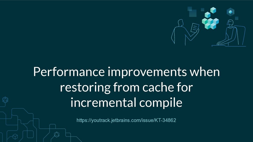 Performance improvements when restoring from ca...