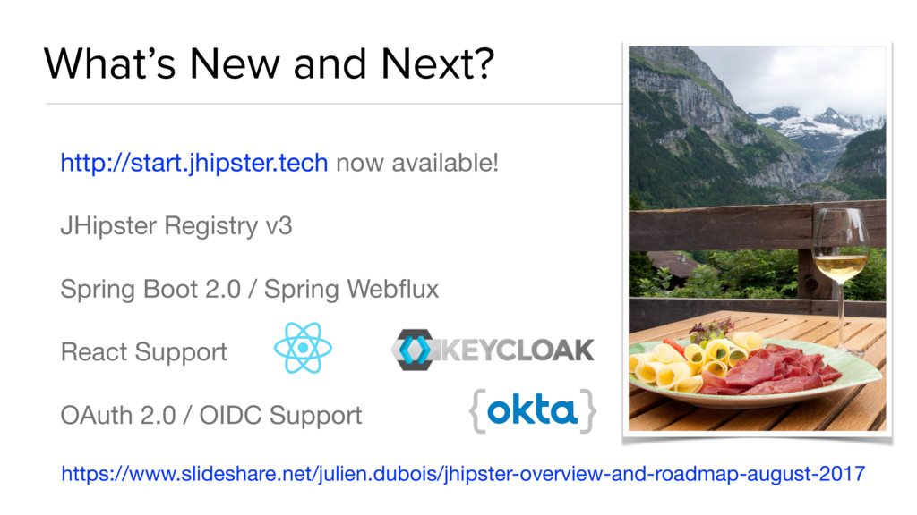 What's New and Next? http://start.jhipster.tech...