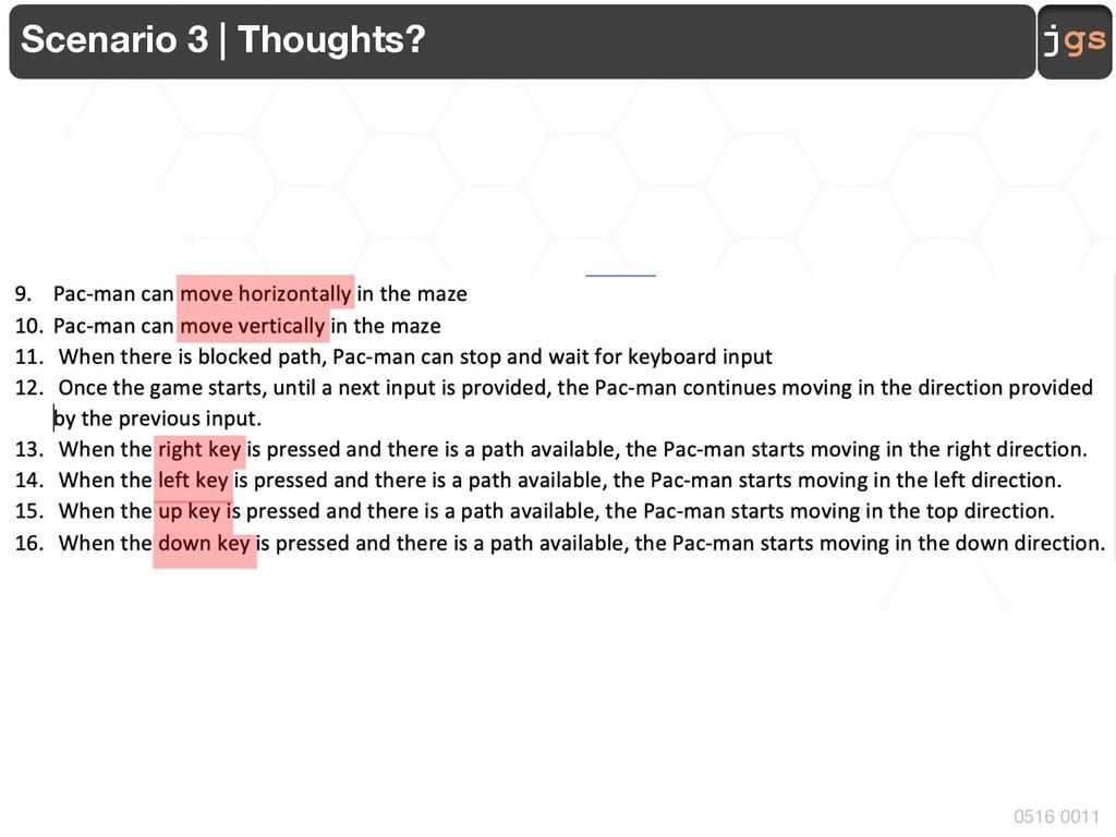 jgs 0516 0011 Scenario 3 | Thoughts?