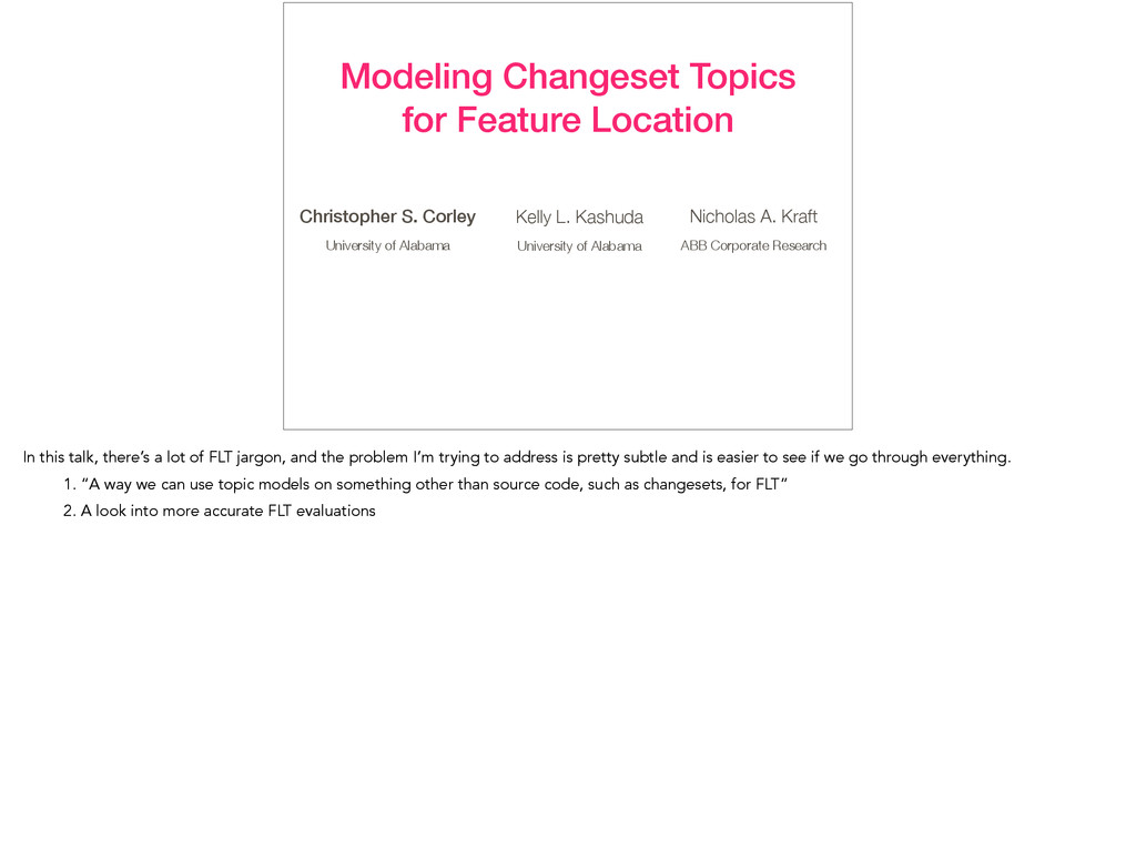 Modeling Changeset Topics for Feature Location ...