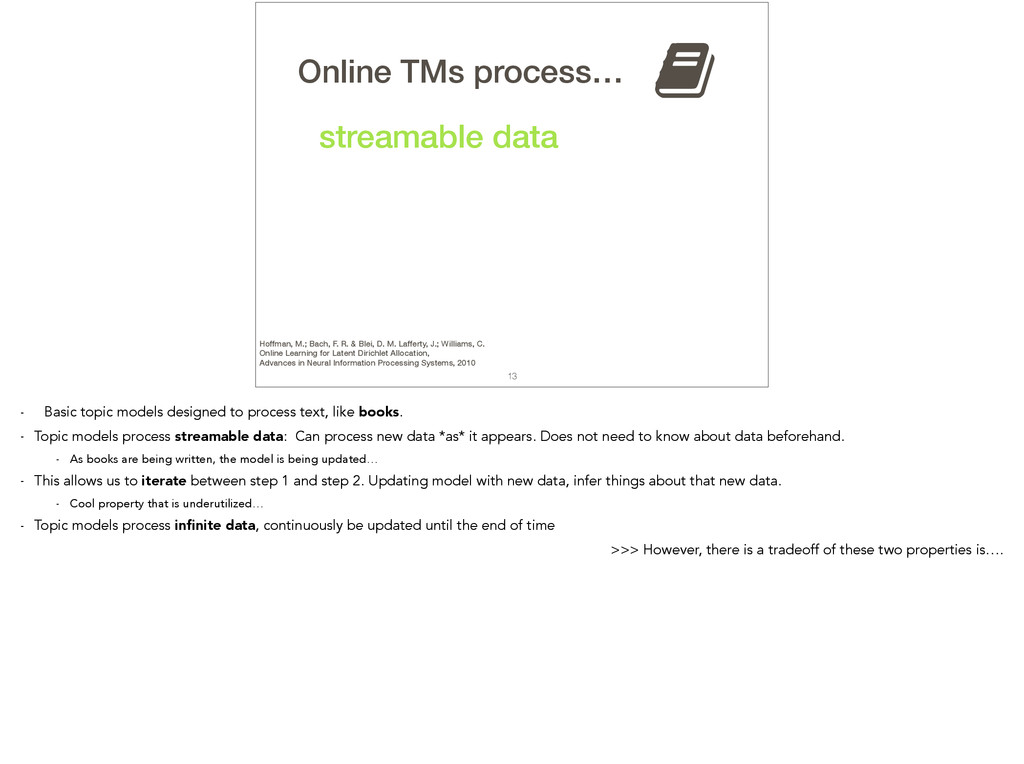13 TMs process… streamable data , Online Hoffma...