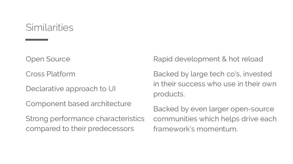 Open Source Cross Platform Declarative approach...