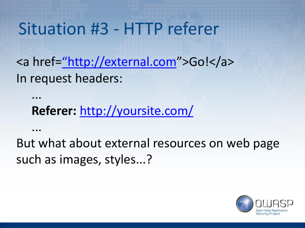"""Situation #3 - HTTP referer <a href=""""http://ext..."""