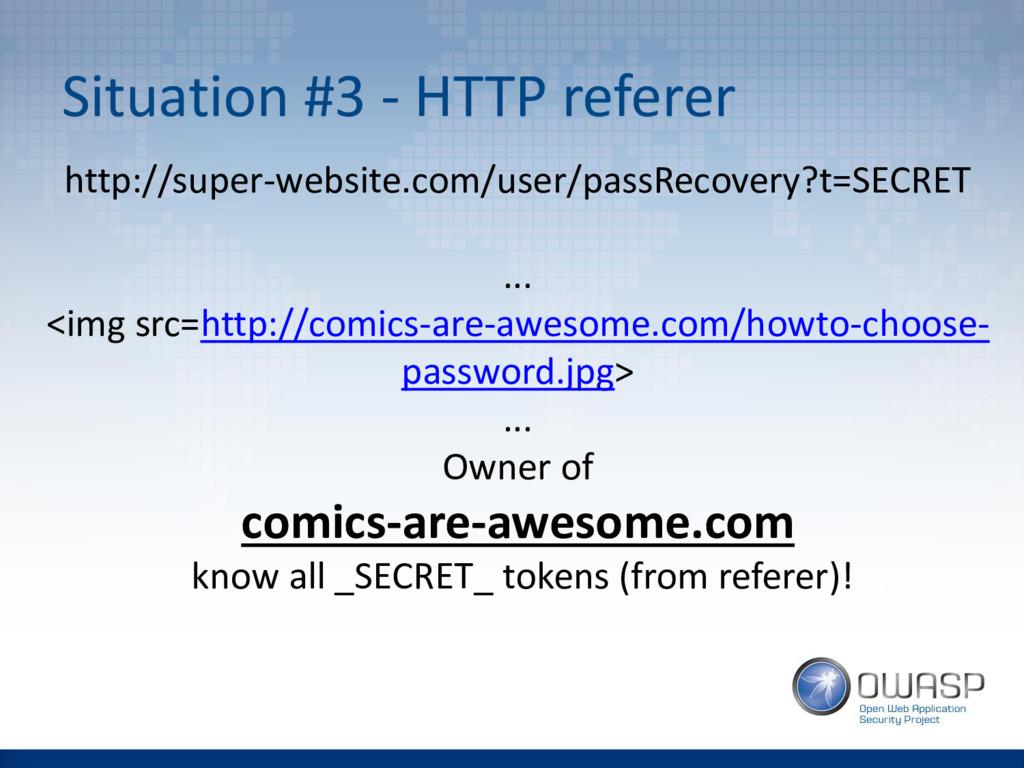 Situation #3 - HTTP referer http://super-websit...